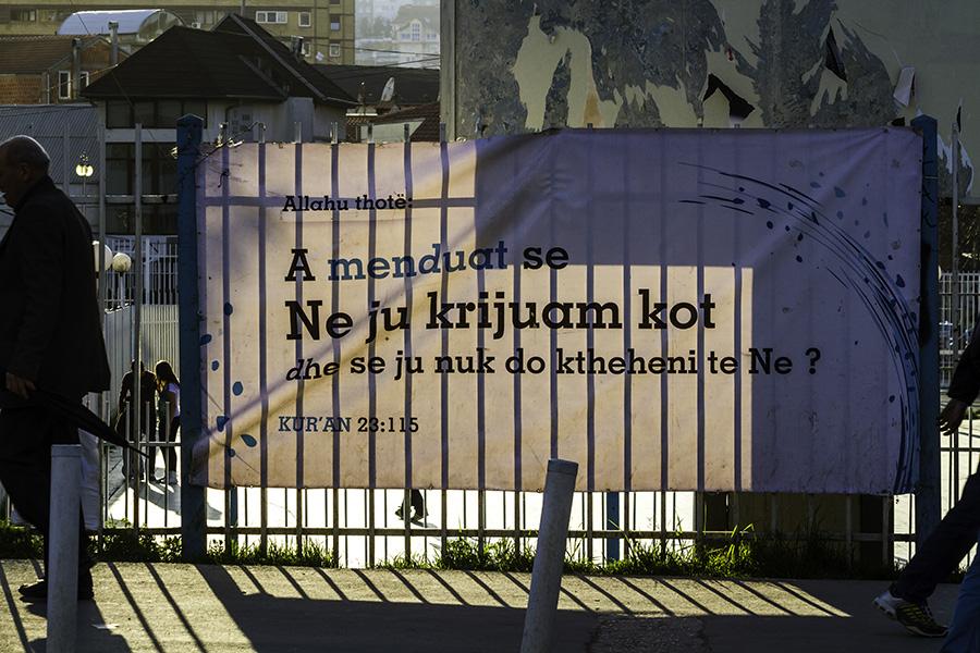 022 Banner with Koranic ayah in Prishtina, Kosovo, 2014